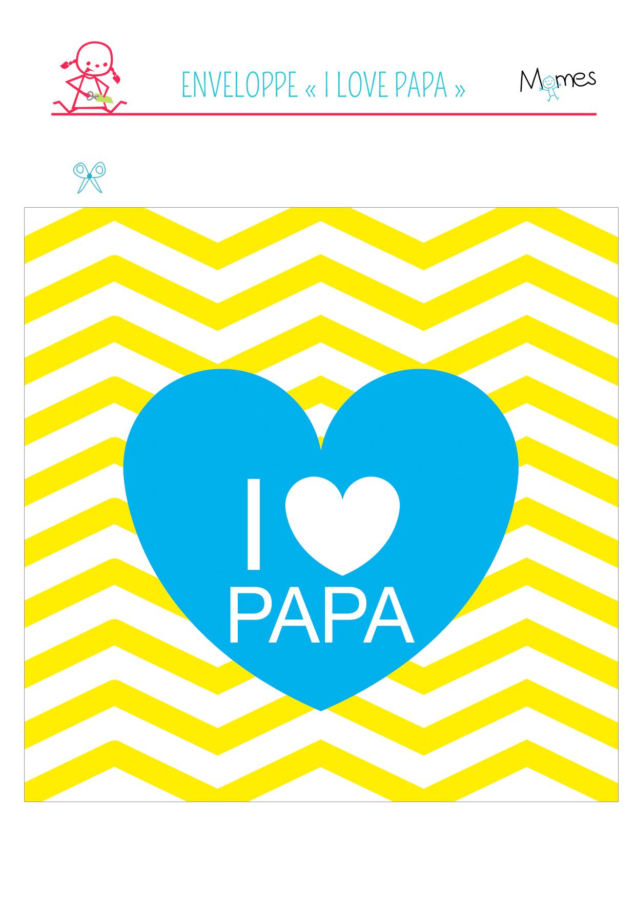 "Enveloppes ""I love Papa"" à imprimer"