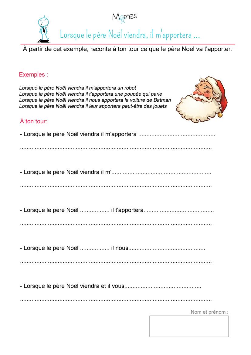 Exercice de rédaction : Lorsque le père Noël viendra, il m'apportera ...