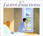 Fiche de lecture - J'ai rêvé d'une rivière