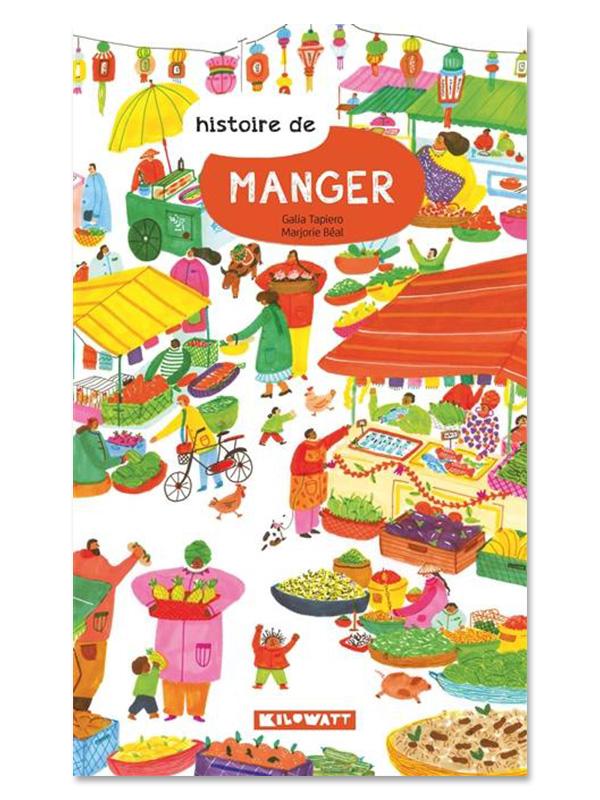 Histoire de MANGER