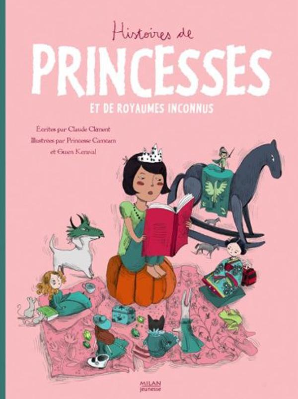 Histoires de princesses et de royaumes inconnus