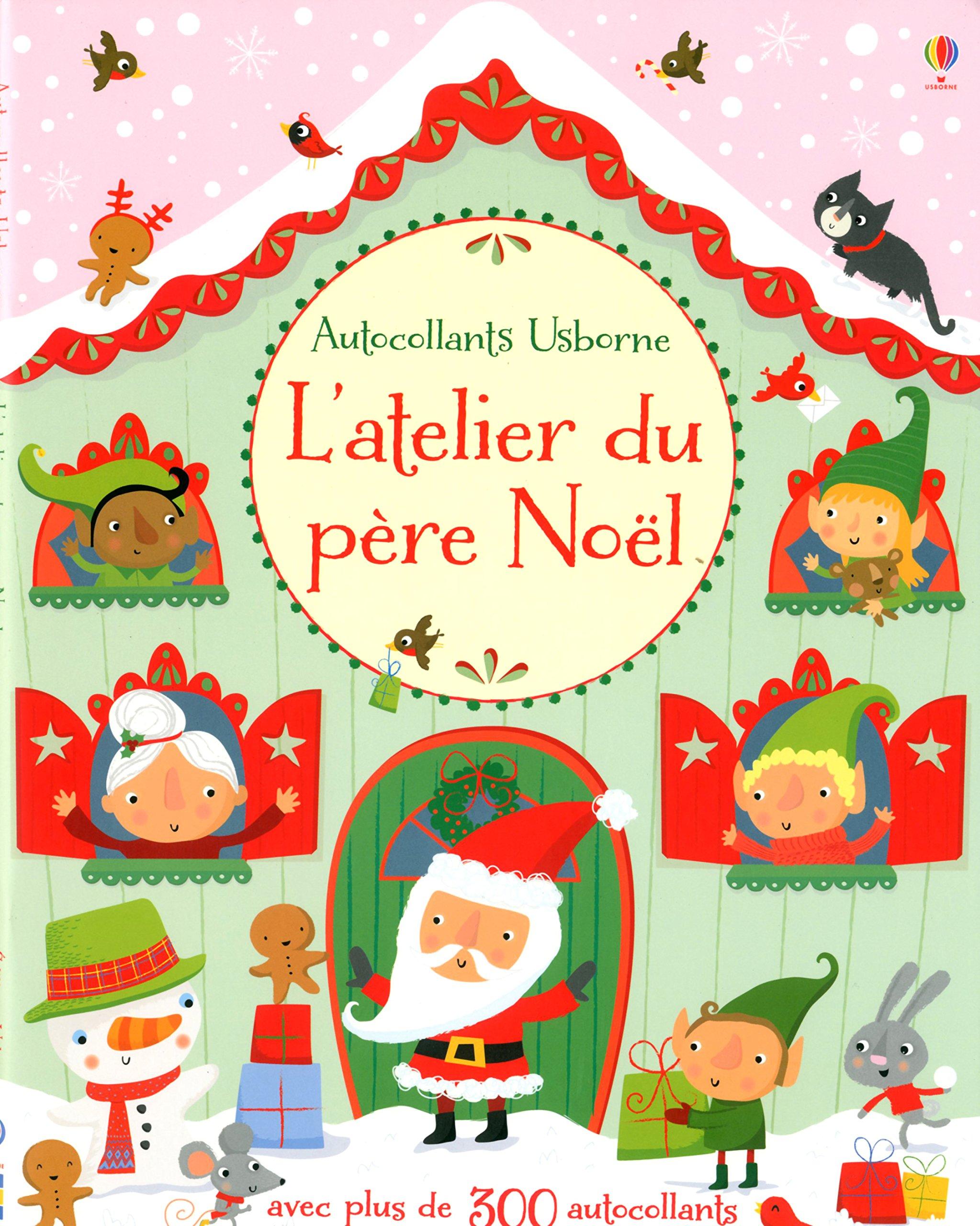 L Atelier Du Père Noël Momes Net