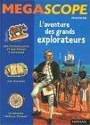 L'aventure des grands explorateurs