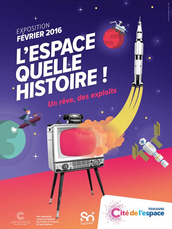 """L'expo """"L'espace quelle histoire"""" à la Cité de l'espace"""