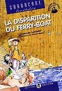 La disparition du ferry-boat