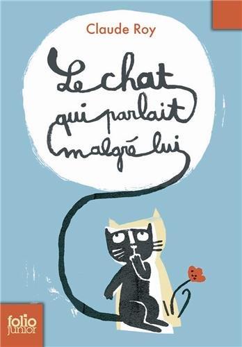 Le chat qui parlait malgré lui