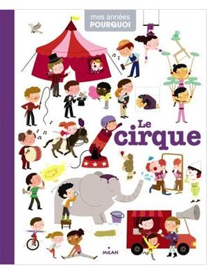 le cirque mes années pourquoi