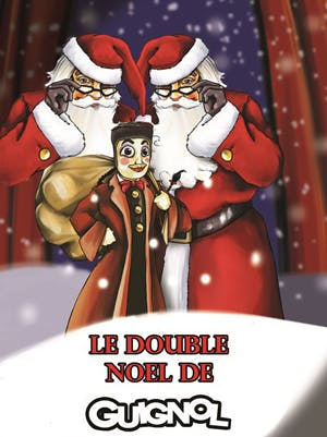 Le double Noël de Guignol