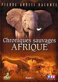 Les chroniques de l'Afrique sauvage