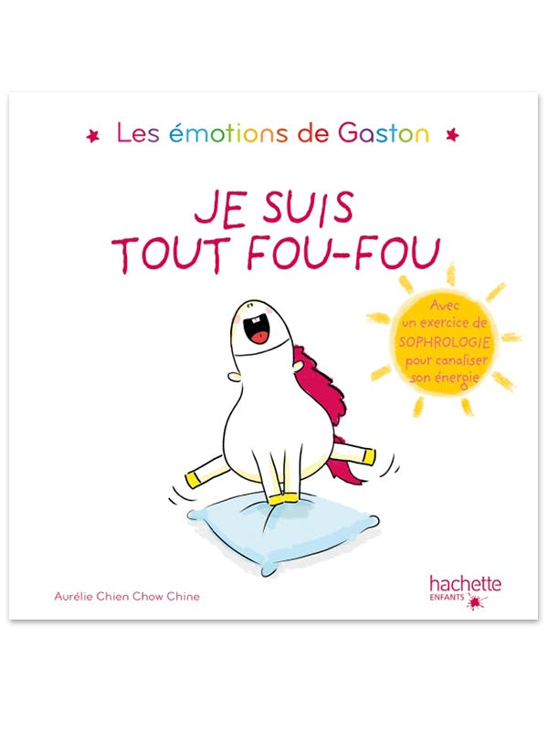 Les émotions de Gaston – Je suis tout fou-fou