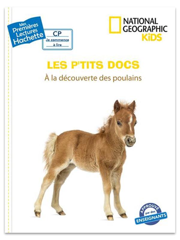 Les P'tits Docs - A La Découverte Des Poulains