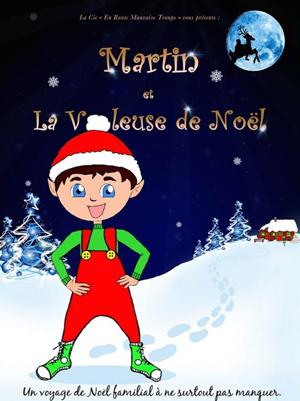 Martin et la voleuse de Noël
