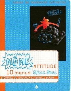 Môme Attitude - 10 menus méga bons