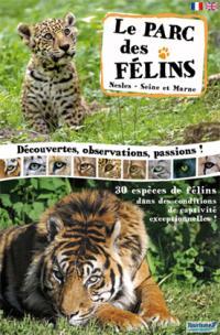 Affiche Parc des Félins