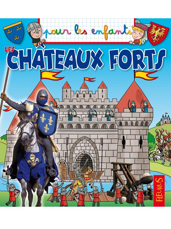 Pour les enfants : Les châteaux forts