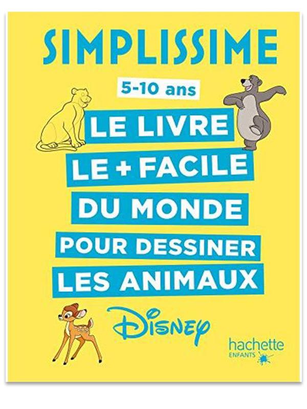Simplissime - Le livre pour dessiner les animaux Disney le plus facile du monde