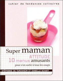 Super Maman Attitude