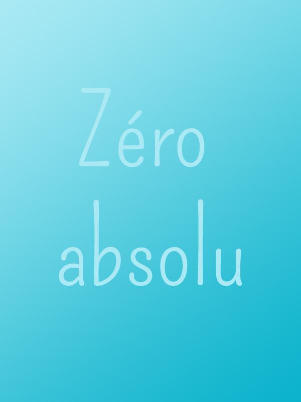 Température : zéro absolu