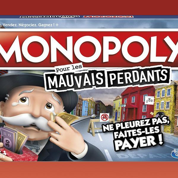 monopoly mauvais perdants