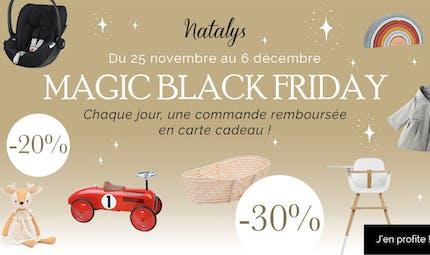 MAGIC BLACK FRIDAY: jusqu'à - 30% sur une sélection d'articles Natalys