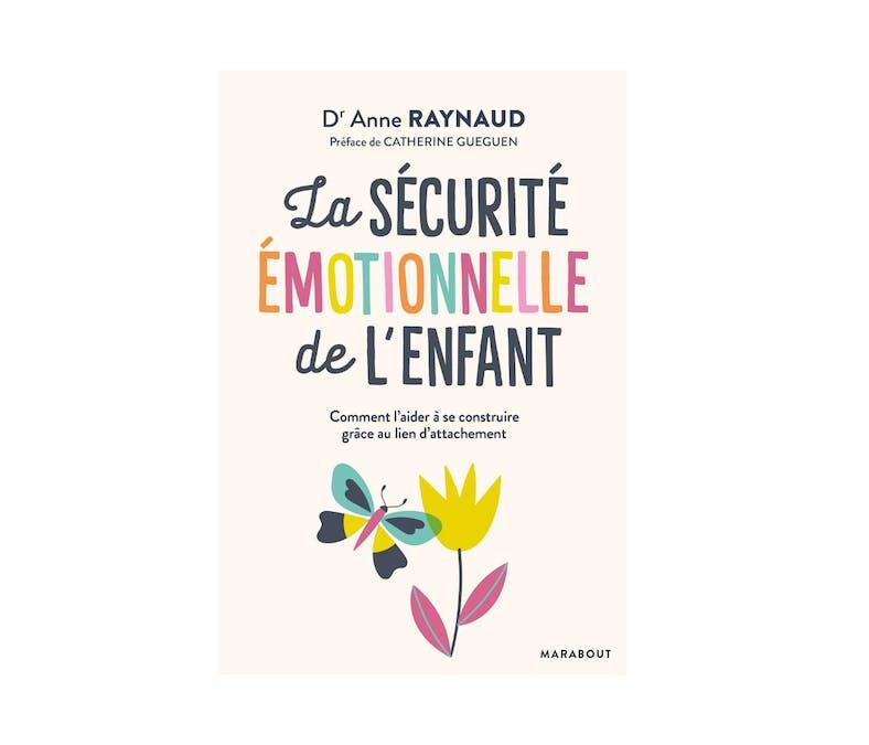 La sécurité émotionnelle de l'enfant