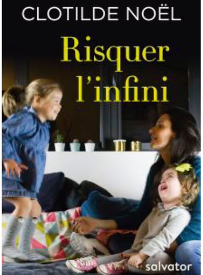livre Risquer l'infini, de Clotilde Noël