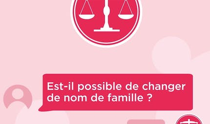Droit : Est-il possible de changer de nom de famille ?