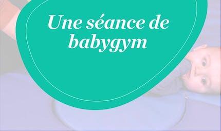 Comment faire une séance de Babygym