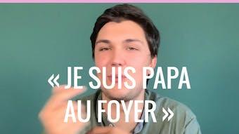Vidéo : « Je suis papa au foyer », le témoignage de Samuel