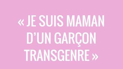Interview sans filtre : « Je suis maman d'un garçon transgenre », Bernadette