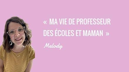 Vidéo : « Je suis professeure des écoles et maman » | Interview Sans Filtre @melogommette
