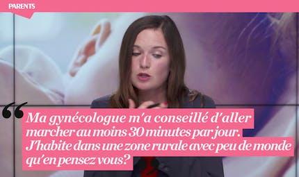 """Live Parents """"Grossesse et Coronavirus"""" : « Ma gynéco m'a conseillé de marcher 30 minutes par jour, je peux le faire ? »"""